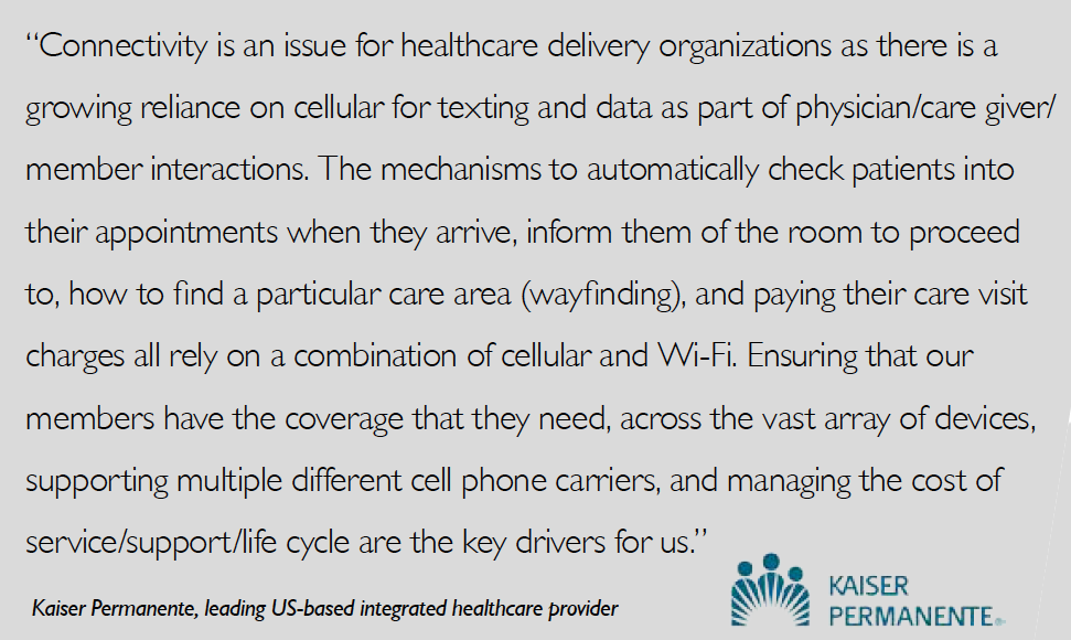 Kaiser quote about the importance of cellular connectivity